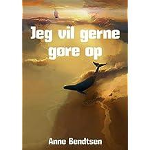 Jeg vil gerne gøre op (Danish Edition)