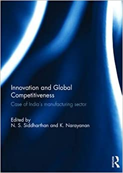 Innovation and Global Competitiveness: Case of India's Manufacturing Sector