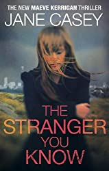 The Stranger You Know: (Maeve Kerrigan 4)