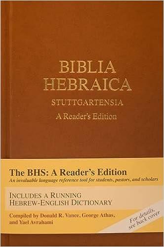 Biblia hebraica stuttgartensia a readers edition hebrew edition biblia hebraica stuttgartensia a readers edition hebrew edition hebrew and english edition donald a vance george athas yael avrahami fandeluxe Gallery