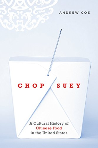 Chop suey a cultural history of chinese food in the united states chop suey a cultural history of chinese food in the united states by coe fandeluxe Gallery