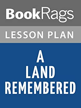 A Land Remembered Summary & Study Guide