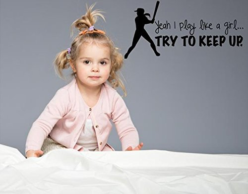 DS Inspirational Decals Softball Wall Quote - Vinyl Bedroom Decal/Sticker I Play Like a Girl Try to Keep up - 20x10 [Z8]