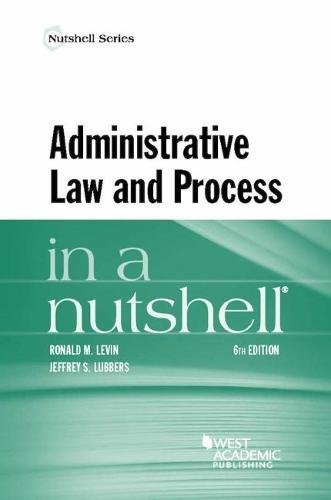 Administrative Law and Process in a Nutshell (Nutshells)