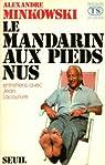 Le mandarin aux pieds nus par Minkowski