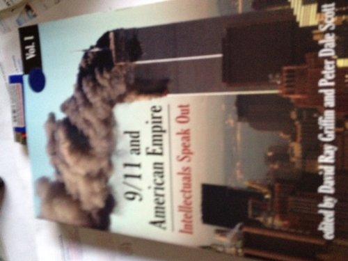 9/11 and America Empire: Intellectuals Speak Out, Vol. 1