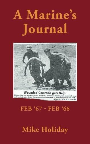 A Marine's Journal: Feb '67 - Feb '68