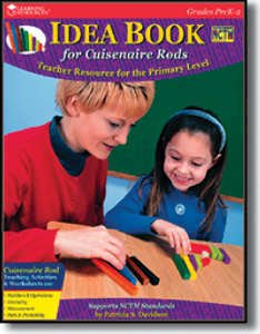 Idea Book for Cuisenaire Rods at the Primary Level