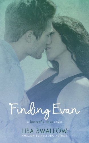 Read Online Finding Evan (Butterfly Days) (Volume 2) pdf