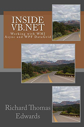 Inside VB Net: Working with WMI Async and WPF DataGrid eBook