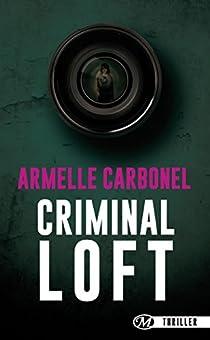Criminal Loft par Carbonel