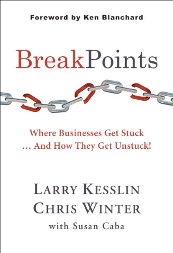 BreakPoints - Where Businesses Get Stuck .... And How They Get Unstuck!
