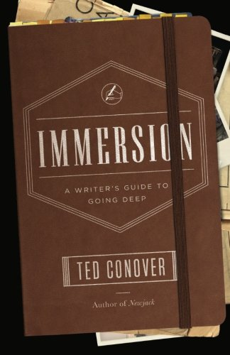 Immersion  A Writers Guide To Going Deep  Chicago Guides To Writing  Editing  And Publishing
