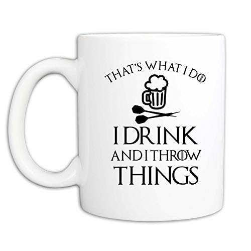 That's What I Do I Drink and I Throw Things Coffee Mug or Cup | Darts Coffee Mug or Darts Coffee Cup