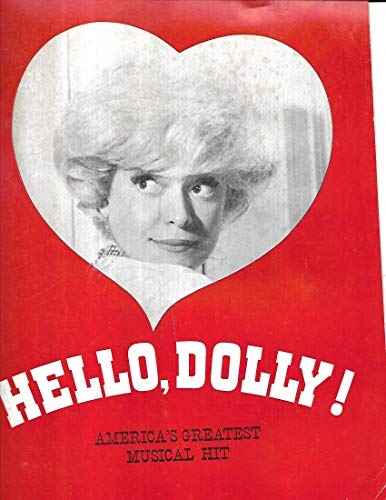 HELLO DOLLY! ( Music and Lyrics By Jerry Herman ) (Hello Dolly Music Lyrics)