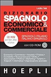 Dizionario spagnolo economico & commerciale. Spagnolo-italiano, italiano-spagnolo. Con CD-ROM