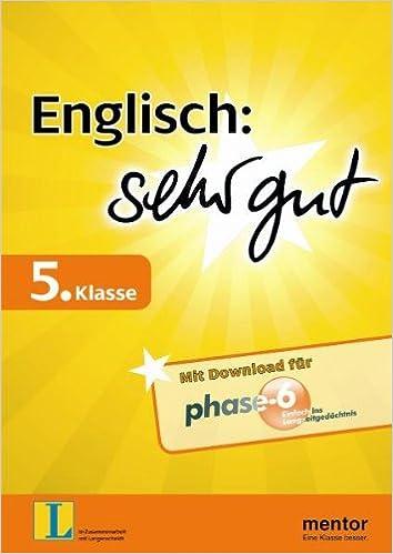 Book Englisch: sehr gut 5. Klasse: Verstehen - uben - testen (inklusive Download fur Phase-6)