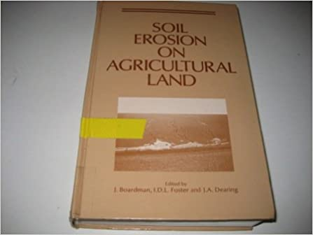 Book Soil Erosion on Agricultural Land (British Geomorphological Research Group Symposia Series)