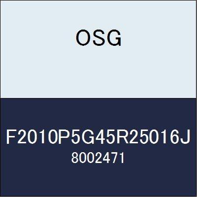 OSG カッター F2010P5G45R25016J 商品番号 8002471  B07BBNDNJJ