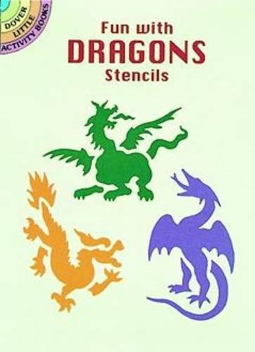 Fun with Dragons Stencils (Dover (Fabric Bowls Book)