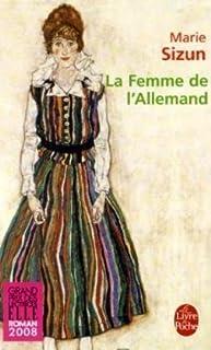 La femme de l'Allemand  : roman, Sizun, Marie