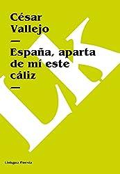 España, aparta de mí este cáliz (Spanish Edition)