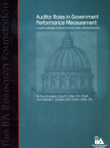 Download Auditor Roles in Government Performance Measurement: A Guide to Exemplary Practices at the Local, State, and Provincial Levels pdf