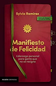 Manifiesto de felicidad (Spanish Edition)