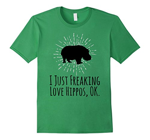 Hippos Love (Mens I Just Freaking Love Hippos OK Funny Hippo Lovers T-Shirt XL Grass)