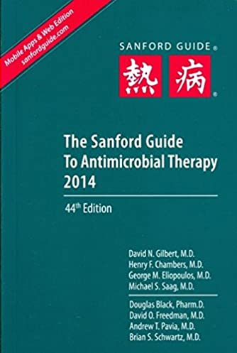 the sanford guide to antimicrobial therapy 2014 9781930808782 rh amazon com Sanford Guide App Sanford Guide Amazon