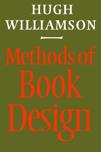 Methods of Book Design, Third Edition (Practice of an Industrial Craft)