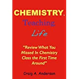 Chemistry, Teaching, Life: Review What You Missed In Chemistry Class The First Time Around