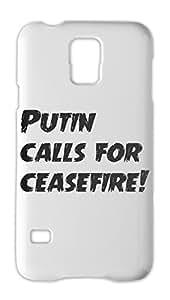 Putin calls for ceasefire! Samsung Galaxy S5 Plastic Case