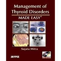 Management Of Thyroid Disorders Made Easy With Cd-Rom