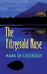 The Fitzgerald Ruse: A Sam Blackman Mystery (Sam Blackman Series Book 2)