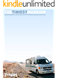The Tiniest Mansion - How To Live In Luxury on the Side of the Road in an RV