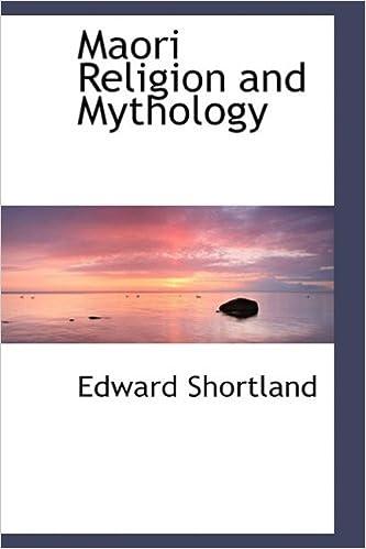 Maori Religion And Mythology Edward Shortland - Maori religion