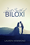 Just South of Biloxi (Asylum Series Book 4)