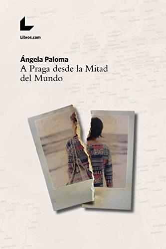 A Praga desde la Mitad del Mundo (Spanish Edition) - Kindle ...