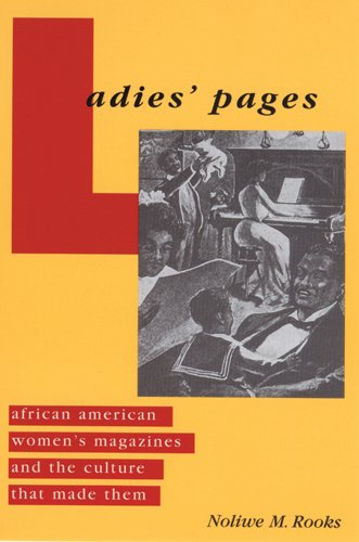 Books : Ladies' Pages: African American Women's Magazines and the Culture That Made Them