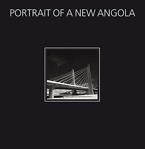 Portrait of a New Angola -