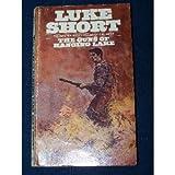 The Guns of Hanging Lake, Luke Short, 0553123637