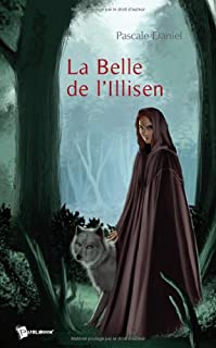 La belle de l'Illisen