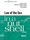 Sohn, Noyes, Gustafson Juras and Franckx's The Law of the Sea in a Nutshell, 2d