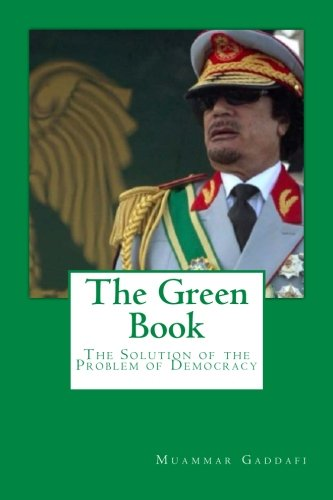 The Green Book: The Solution of the Problem of Democracy
