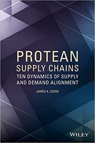 Book Protean Supply Chains: Ten Dynamics of Supply and Demand Alignment by James A. Cooke (8-Aug-2014)