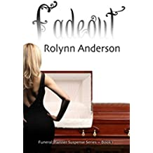 FADEOUT (THE FUNERAL PLANNER SUSPENSE SERIES Book 1)