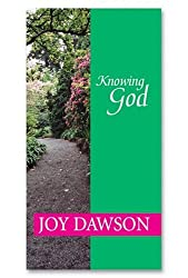 Knowing God (From Joy Dawson)
