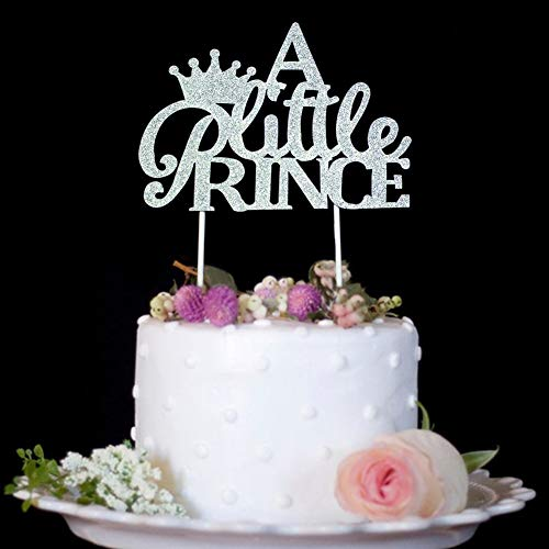 A Little Prince with Crown Cake Topper for Boy Baby Shower, Birthday, Wedding Party Decorations Silver Glitter