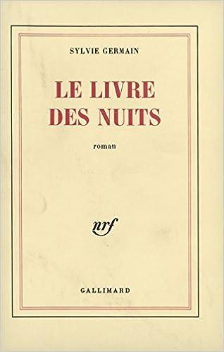Le Livre Des Nuits Roman French Edition Sylvie Germain